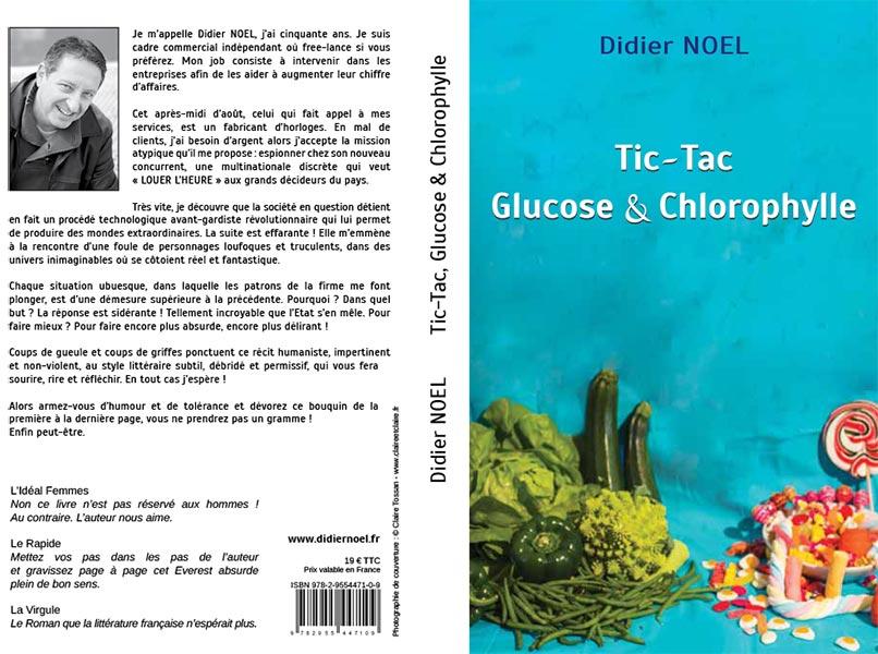 Didier Noel TicTac, Glucose & Chlorophylle Couverture création